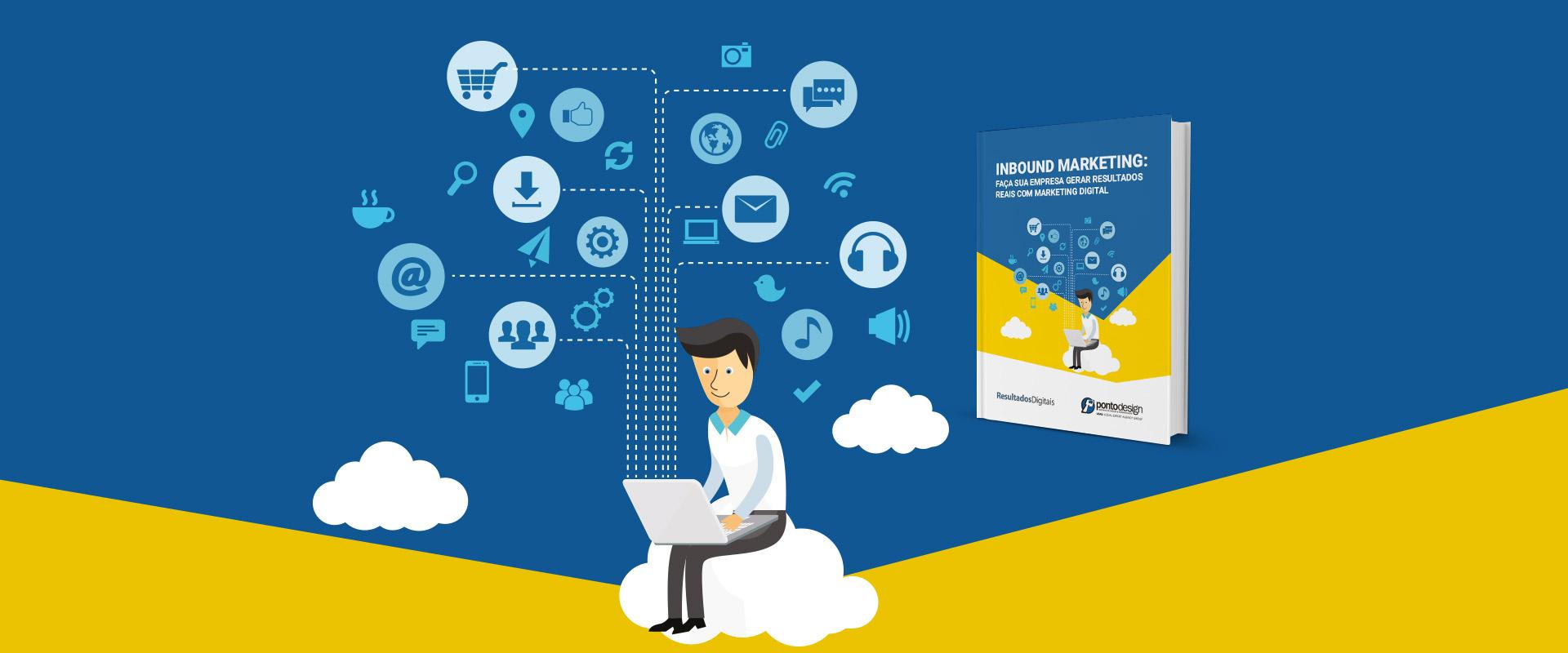 Inbound Marketing: como gerar resultados reais com marketing digital