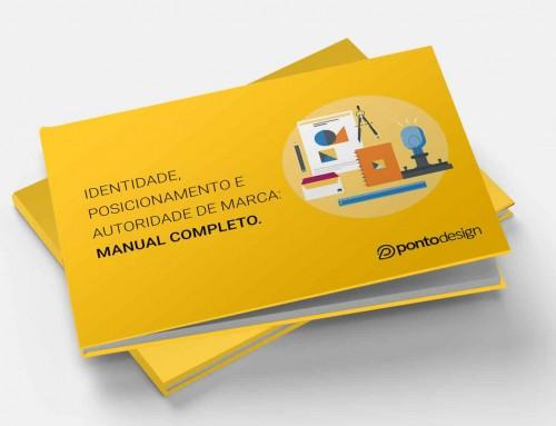 e-Book – Identidade, posicionamento e autoridade de marca: o manual completo