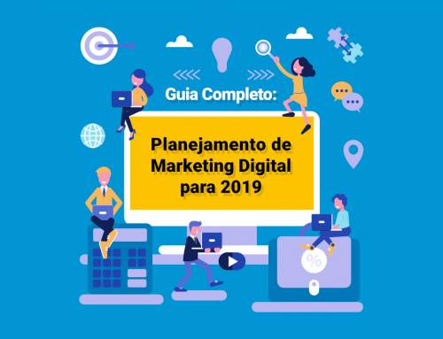 e-BOOK: Guia Completo de Planejamento de Marketing Digital para 2019