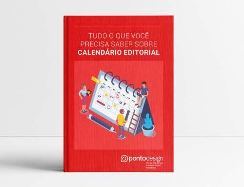 Ebook Grátis – Tudo o que você precisa saber sobre calendário editorial