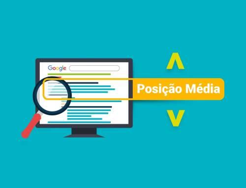 Posição Média: será o fim sua métrica favorita no Google Ads?