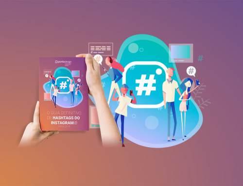 Baixe Grátis – O Guia Definitivo de Hashtags do Instagram Para 2019